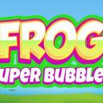 Frog Super Bubbles
